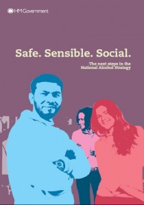 Safe, Sensible, Social. The next steps in the National Alcohol Strategy